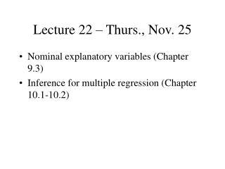 Lecture 22 – Thurs., Nov. 25