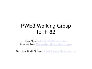 PWE3 Working Group IETF-82