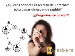 ¿ Quieres conocer  el  secreto  de Karatbars para  ganar dinero muy rápido ?