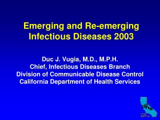 Emerging and Re-emerging Infectious Diseases 2003