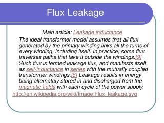 Flux Leakage