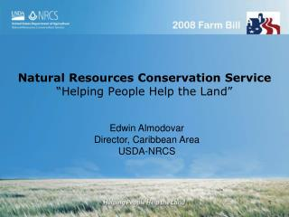 "Natural Resources Conservation Service ""Helping People Help the Land"""
