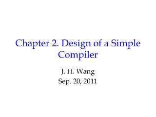 Chapter 2. Design of a Simple Compiler