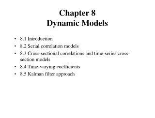 Chapter 8 Dynamic Models
