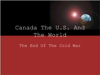 Canada The U.S. And The World