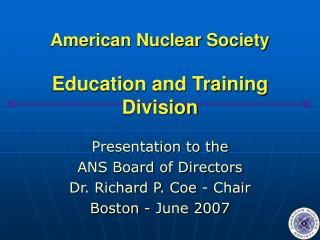 American Nuclear Society Education and Training Division