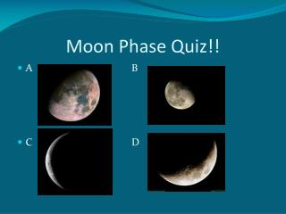 Moon Phase Quiz!!