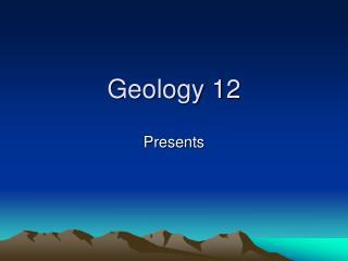 Geology 12