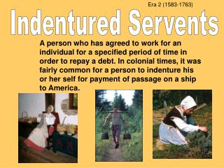 Indentured Servents