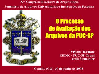 O Processo de Avaliação dos Arquivos da PUC-SP
