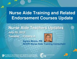 Nurse Aide Training and Related Endorsement Courses Update