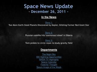 Space News Update - December 26, 2011 -