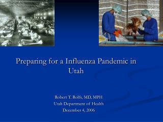 Preparing for a Influenza Pandemic in Utah