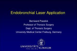 Endobronchial Laser Application