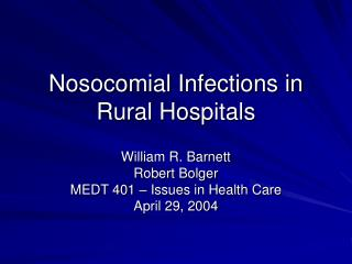 Nosocomial Infections in Rural Hospitals