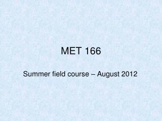 MET 166