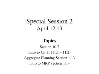 Special Session 2 April 12,13