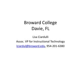 Broward College Davie, FL