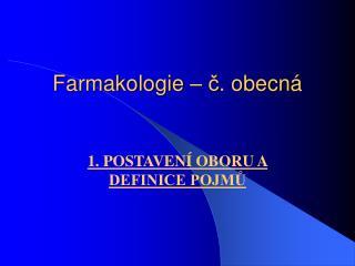 Farmakologie   c. obecn