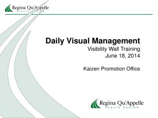 Daily Visual Management Visibility Wall Training June 18, 2014