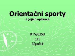 Orientační sporty a jejich aplikace