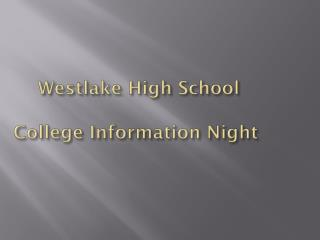Westlake High School College Information Night