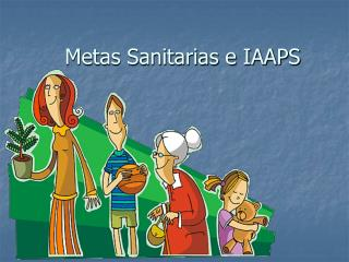 Metas Sanitarias e IAAPS