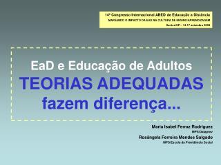 EaD e Educa  o de Adultos  TEORIAS ADEQUADAS fazem diferen a...