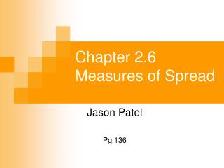 Chapter 2.6 Measures of Spread