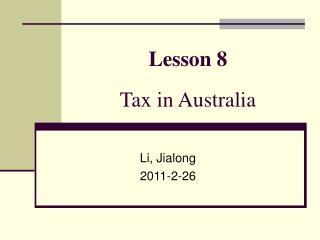 Lesson 8  Tax in Australia