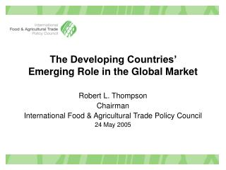 The Developing Countries'  Emerging Role in the Global Market