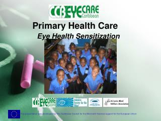 Primary Health Care Eye Health Sensitization