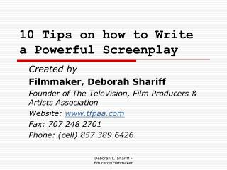 10 Tips on how to Write a Powerful Screenplay