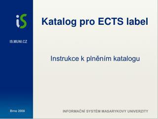 Katalog pro ECTS label