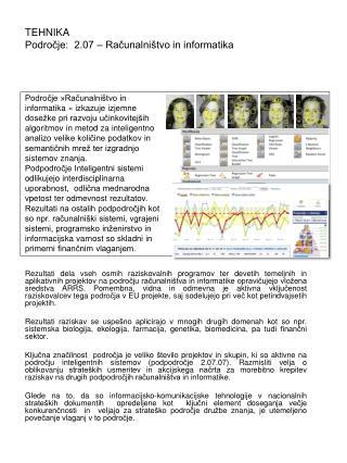 TEHNIKA   Področje:  2.07 – Računalništvo in informatika