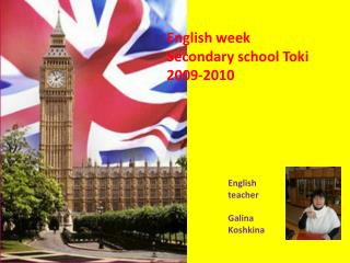 English week Secondary school Toki 2009-2010