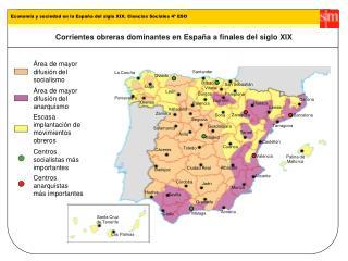 Corrientes obreras dominantes en España a finales del siglo XIX