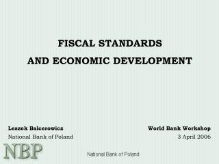 FISCAL STANDARDS  AND ECONOMIC DEVELOPMENT