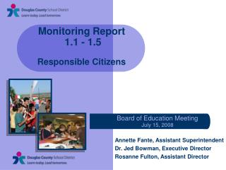 Monitoring Report  1.1 - 1.5 Responsible Citizens