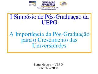 Ponta Grossa – UEPG setembro/2008