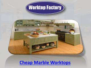 Cheap Marble Worktops