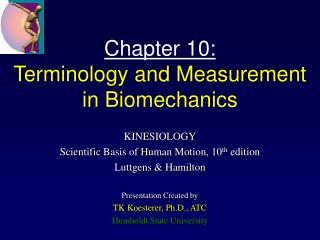 Chapter 10: Terminology and Measurement in Biomechanics