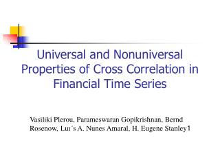 Universal and Nonuniversal Properties of Cross Correlation in Financial Time Series