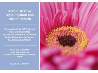 Administrative Simplification  and Health Reform