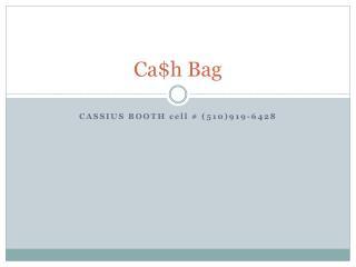 Ca$h Bag