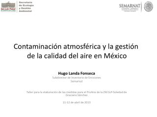 Contaminación atmosférica y la gestión  de la calidad del aire en México
