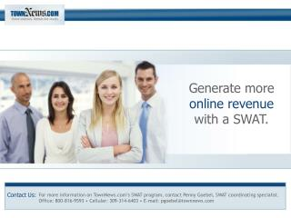 Generate more  online revenue with a SWAT.