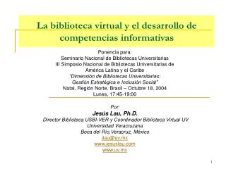 La biblioteca virtual y el desarrollo de  competencias informativas