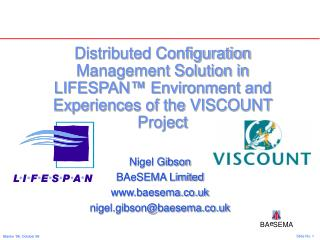 Nigel Gibson BAeSEMA Limited baesema.co.uk nigel.gibson@baesema.co.uk