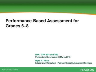 Performance-Based Assessment for Grades 6–8